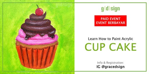 Learn How Create Your Own Cup Cake Painting With Acrylic