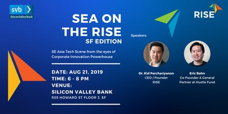 SEA ON THE RISE  2019 in San Francisco tickets