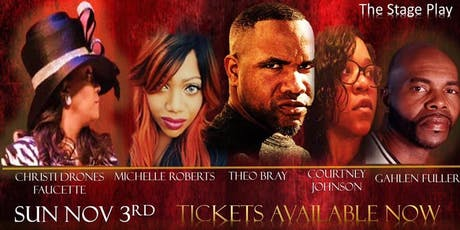 Stop Playing With God! GOSPEL STAGE PLAY tickets