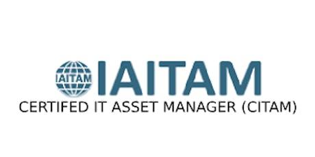 ITAITAM Certified IT Asset Manager (CITAM) 4 Days Virtual Live Training in Hamilton tickets