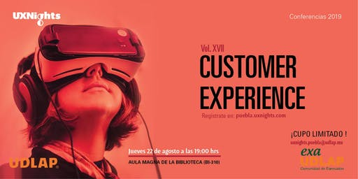 UX Nights Puebla Vol. XVII Customer Experience