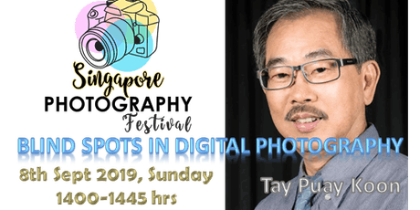 Seminar : Blind Spots in Digital Photography tickets