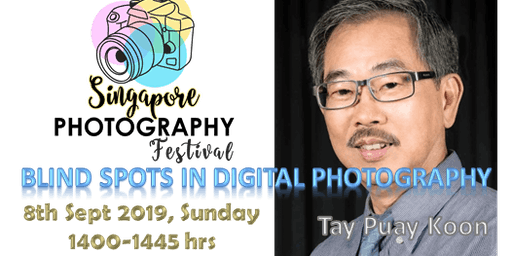 Seminar : Blind Spots in Digital Photography