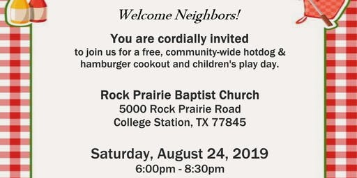 Welcome Neighbors! Free Cookout & Play Day on Saturday, Aug 24th 6-8:30pm