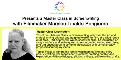 Master Class in Screen Writing with Marylou Tibaldo-Bongiorno