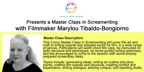 Master Class in Screen Writing with Marylou Tibaldo-Bongiorno tickets
