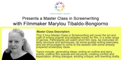 Master Class in Screen Writing with Marylou Tibaldo-Bongiorno