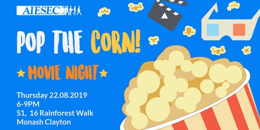 POP THE CORN: Movie Night | AIESEC in Monash