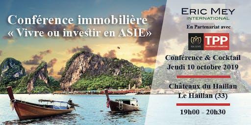 """Conférence """"Vivre ou investir en Asie"""" à Bordeaux"""