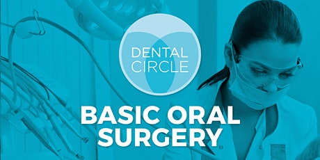 2 day Basic Oral Surgery Skills and Atraumatic Extraction Techniques tickets