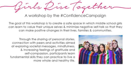Girl Rise Together : A Confidence Campaign Event tickets