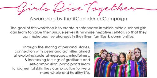 Girl Rise Together : A Confidence Campaign Event