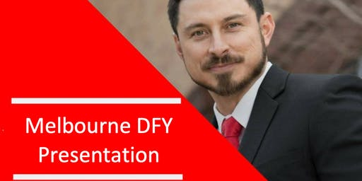 Melbourne DFY with Special Guest Presenter Mr Andreas Mendoza
