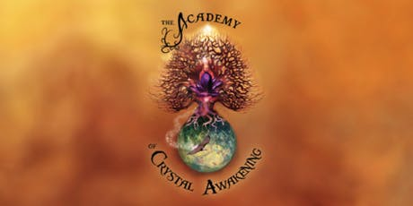 CRYSTAL AWAKENING FOUNDATION COURSE LEVEL 1 tickets