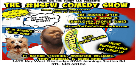 Focus on the Funny LLC Presents The #NSFW Comedy Show tickets