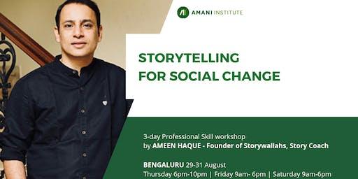 Open session: Storytelling For Social Change