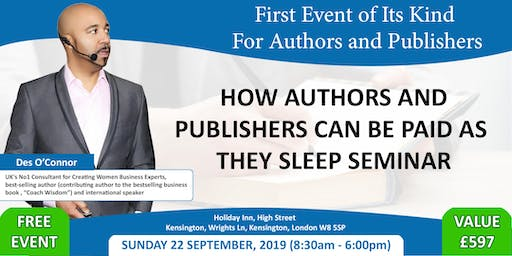 How Authors And Publishers Can Be Paid As They Sleep Seminar Free Event
