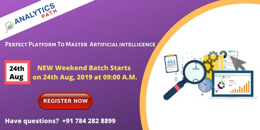 Artificial Intelligence  New Weekend Batch Starts On 24th August @ 9:00  AM