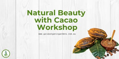 Natural Beauty with Cacao Workshop