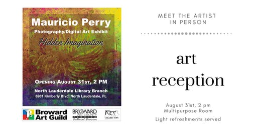 Art Reception — Hidden Imagination, by Local Artist Mauricio Perry