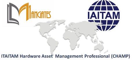 ITAITAM Hardware Asset Management Professional(CHAMP) 2 Days Training in Minneapolis, MN tickets