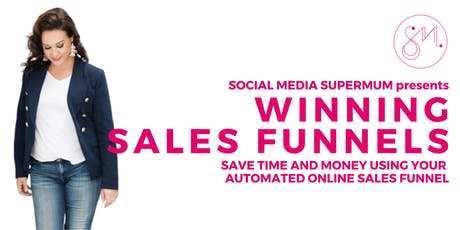 Winning Sales Funnels - Save Time and Money Using Automated Sales Funnels. tickets