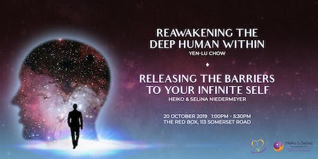 Reawakening the Deep Human Within - Releasing the Barriers to Your Infinite Self tickets