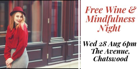 FREE Wine & Mindfulness Night - how to have more confidence & success  tickets
