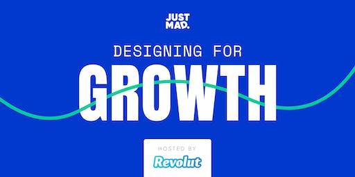Designing for Growth @Revolut London