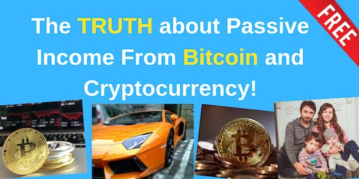 The TRUTH about Passive Income From Bitcoin and Cryptocurrency!