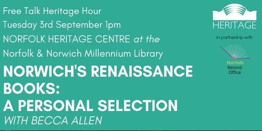 Heritage Hour: Norwich's Renaissance Books - a Personal Selection with Becca Allen