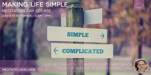 Making Life Simple | 15 September | West Beach