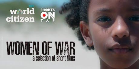 WOMEN OF WAR - a selection of short films tickets