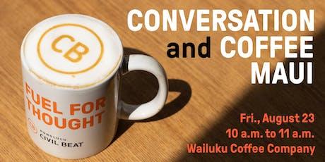 Conversation And Coffee - Wailuku, Maui tickets