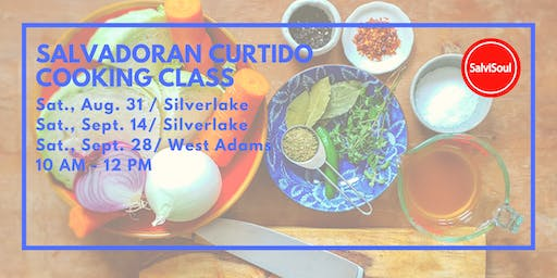 Curtido Cooking Class: A SalviSoul Food Workshop (Sept. 28)