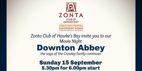 Zonta Movie Night Downton Abbey tickets