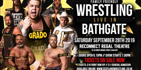 Live Family Wrestling - Bathgate Feat. GRADO tickets