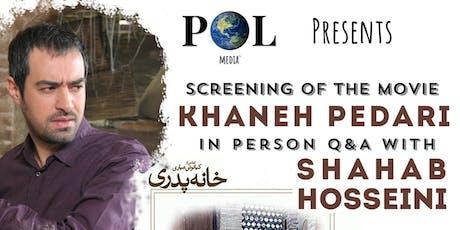 "Pol Media: ""Khaneh Pedari - خانه پدری"" + Q&A with Shahab Hosseini In-Person tickets"