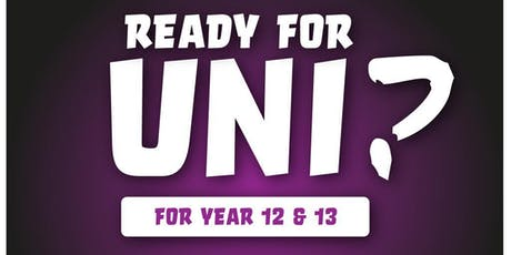 LIVE: READY FOR UNI? tickets