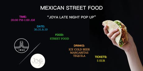 JOYA MEXICAN STREET FOOD POP UP Tickets
