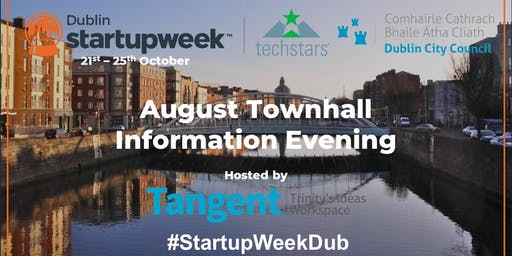 Startup Week Dublin August Town Hall Information Evening