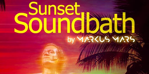 Sunset Soundbath Series by Markus Mars