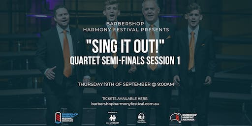 "BHF - ""Sing it Out!"" - Barbershop Quartet - Semi-Final Session 1"