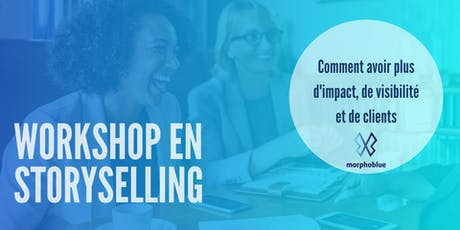 Workshop en StorySelling : Le pouvoir de votre histoire billets