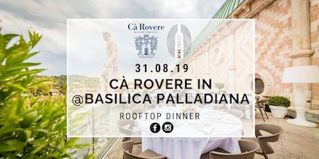Ca' Rovere @ Basilica Palladiana 31.08.19 biglietti