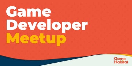 Game Developer Meetup tickets