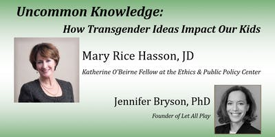 Uncommon Knowledge: How Transgender Ideas Impact Our Kids