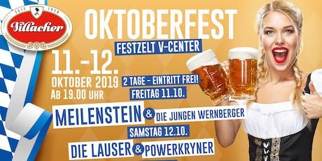 Villacher Oktoberfest- Freitag- Im Festzelt am V-Center Parkplatz Tickets