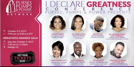 I DECLARE GREATNESS 2019 CONFERENCE & AWARDS GALA tickets