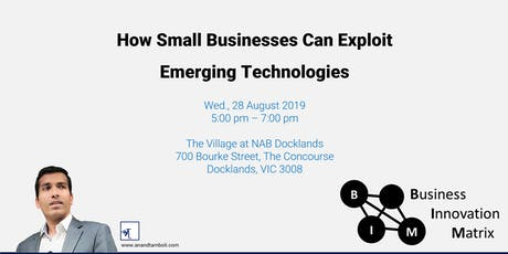 How Small Businesses can Exploit Emerging Technologies tickets